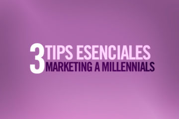3 tips esenciales para hacer marketing digital para Millennials