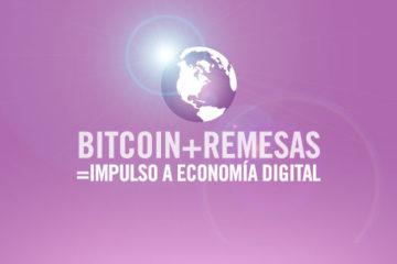 Bitcoin y Remesas: ¿un paso más a lo digital?