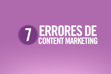 7 errores de marketing de contenidos a evitar