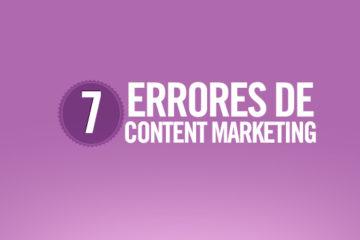 7 errores de marketing de contenidos a evitar