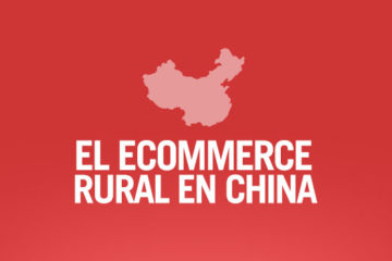 ¿El nuevo mercado del ecomerce en China?: la zona rural