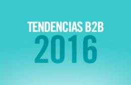 9 tendencias de marketing B2B para 2016