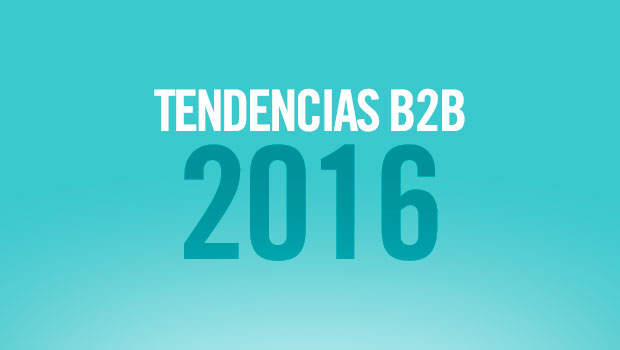 9 tendencias de marketing B2B para 2016