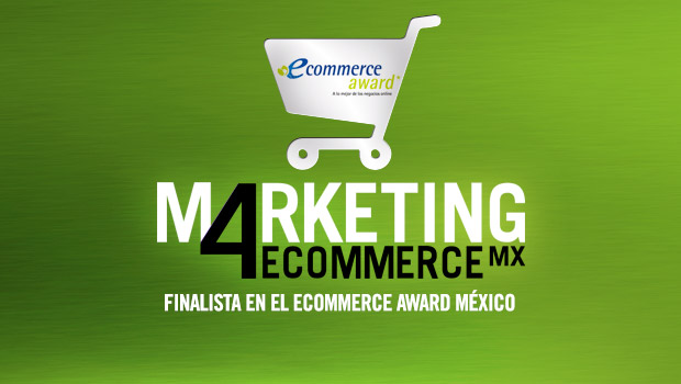 Marketing4eCommerce.Mx, finalista en los eCommerce Awards México